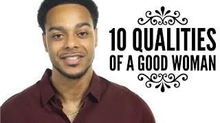 10 traits of a good woman | Things that make a man fall in love with you