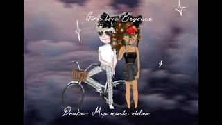 Girls love Beyoncé - drake Msp music video