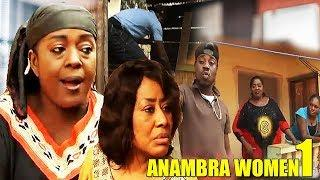 ANAMBRA WOMEN 1- FILM NIGERIAN NOLLYWOOD EN FRANCAIS 2018