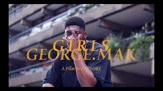 GEORGE.MAK - Girls (Official Video)