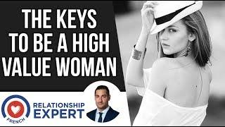 The keys to be a High Value Woman!