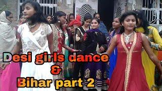 Desi girls dance & Bihar part 2