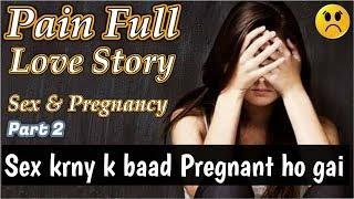 Sex Conversation Story | Very Sad Painful Conversation B/W Girl & Boy | Short Sad Stories | Part 2
