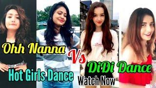 Oh nanana Remix Dance VS DiDi Dance Musically | Ohh Nanna | Hot Girls Dance on Musically Challenge