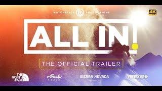 ALL IN - Official Trailer 4K