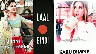 Girls Status | Laal Bindi Song Status | Romantic Status Video | New Whatsapp Status | Love Status 4U