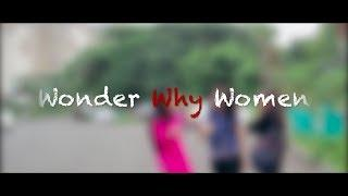 Wonder Why Women | Women's Day 2019 | Short Film | AOP Films | Directed By Jasmeet Narang