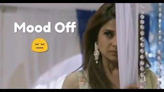 Mood off ???? status || status for girls || whatsapp status videos || love status