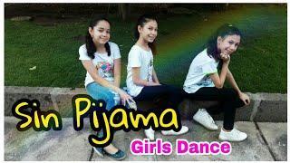 Sin Pijama — Becky G y Natti Natasha (Coreografía) /Girls Dance