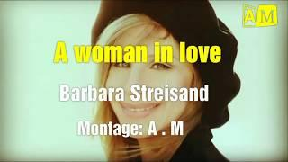 Barbara Streisand - A woman in love ( Lyrics and translation in french )