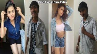 Most Popular Video Rohit Kumar (Gutkha Bhai) Duet With Beautiful Girls On Musically TikTok
