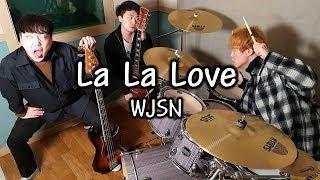"""우주소녀(WJSN/Cosmic Girls) """"La La Love"""" 락버전 [Band Cover by Mighty Rocksters]"""