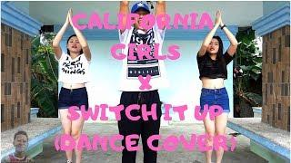 CALIFORNIA GIRLS X SWITCH IT UP X TWINS (Dance Cover)