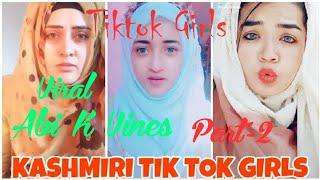 Funny Tiktok Video Of Kashmiri girls part-2 Viral part -Abi k Vines #tiktok #kashmirigirls #Beauty