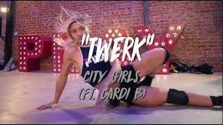 "City Girls (Feat. Cardi B) - ""Twerk"" | Nicole Kirkland Choreography"