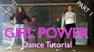 Haschak Sisters - Girl Power | Dance Tutorial (Part 1)