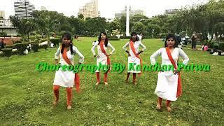 The Indian Mashup | Girls Petriotic Dance On Indian Song | Hindi | Choreography By Kanchan Patwa