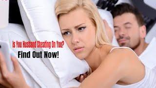 7 Signs Your Husband is In Love with Another Woman - Sign of a Cheating Husband