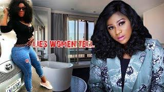 LIES WOMEN TELL - NIGERIAN MOVIES LATEST | NIGERIAN MOVIES 2018/2019