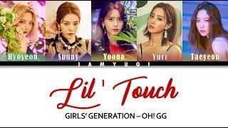 Girls' Generation-Oh!GG - (Lil' Touch) Lyrics Color Coded [HAN/ROM/ENG]