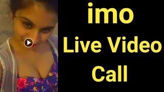 imo call live video beautiful girls,imo call video live,live imo call