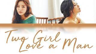 Two Girl Love a Man - Hwasa, Wheein & Kim Hyun Chul (화사, 휘인 & 김현철) [HAN/ROM/ENG COLOR CODED LYRICS]