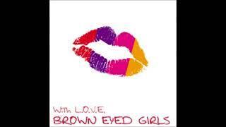 Brown Eyed Girls - LOVE
