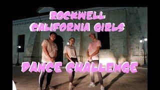 Rockwell | California Girls Dance Challenge