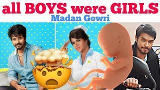 All Boys were Girls | Tamil | Madan Gowri | MG