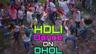 GIRLS DANCE ON DHOL - AWESOME Holi DANCE EVER HOLI 2K19 | Dindianblaster