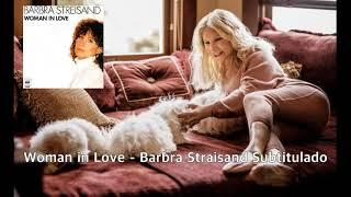 Woman in Love -  Barbra Straisand Subtitulado