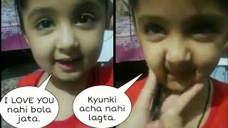 I love you nahi bola jata | acha nahi lagta | Cute girl saying not to say i love you | Video