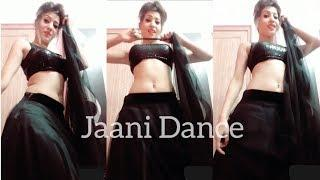 Jaani - Dance Moves | Neha Malik | Cute Girls Dance Moves