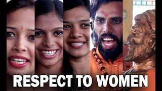 Women Respect Short Film Making, Feedback, Fun & About by Satya's Media Creation's