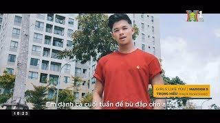 Girls like you - Trọng Hiếu ( Sing & Dance Cover ) | HANOITV