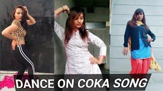 Coka ||Girls Dance on Coka SonG||New Punjabi SonG||Sukhe New SonG||Coka Tiktok Videos