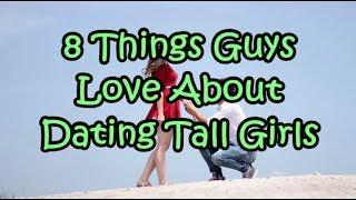8 Things Guys Love About Dating Tall Girls