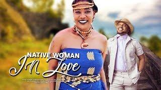 NATIVE WOMAN IN LOVE 2 (MERCY JOHNSON) - 2019 Nigerian Full Movies | Nigerian Full Movies 2018