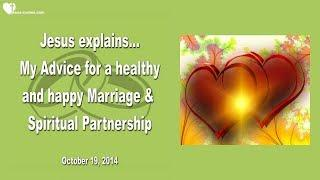 MY ADVICE FOR A HEALTHY, HAPPY MARRIAGE & SPIRITUAL PARTNERSHIP ❤️ Love Letter from Jesus