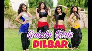 Dilbar Dilbar | Satyameva Jayate | Dance Cover |Gulabi Girls