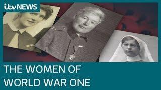 WW1 Armistice: The women on the front line | ITV News