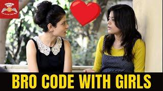 Bro Code With Girls - Girl Code - Boys Will Be Boys