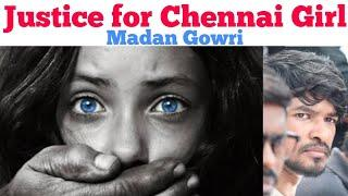 Justice for Chennai girl | Tamil | Madan Gowri