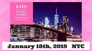 2019 Big Apple Women's Film Festival Trailer