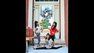 RAAT KAMAAL HAI | Freestyle Dance Video For Girls | Guru Randhawa & Khushali Kumar | Tulsi Kumar