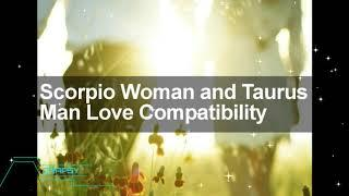 Scorpio Woman and Taurus Man Love Compatibility
