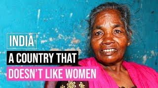 India: A Country that Doesn't Like Women (full documentary)