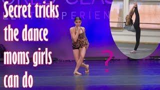 Secret tricks the dance moms girls can do