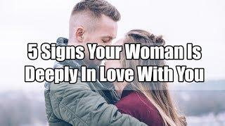 5 Signs Your Woman Is Deeply In Love With You