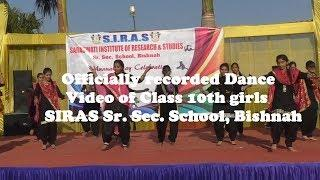 Officially recorded 10th Class girls dance | SIRAS School Bishnah